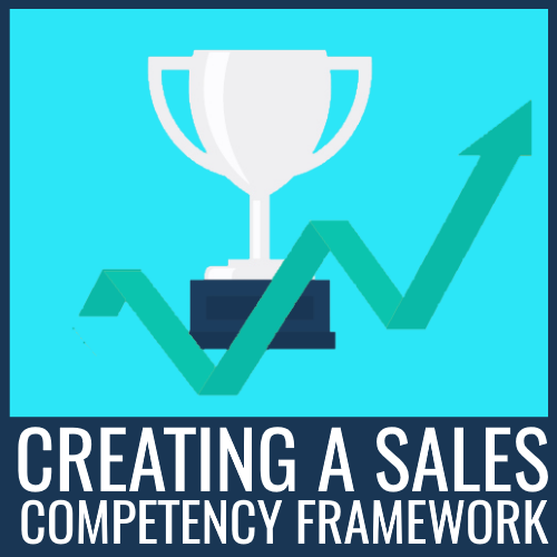 create a sales competency framework