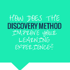 How does the Discovery Method improve your learning experience