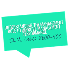 ILM Understanding the management role
