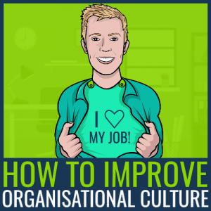 how to improve organisational culture
