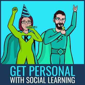 get personal with social learning