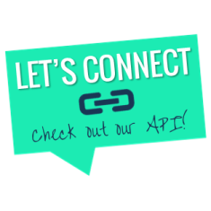 Let's connect - check out our API