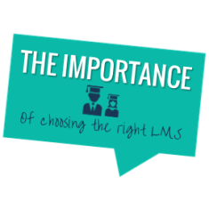 The importance of choosing the right LMS