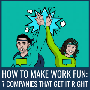 How to make work more fun