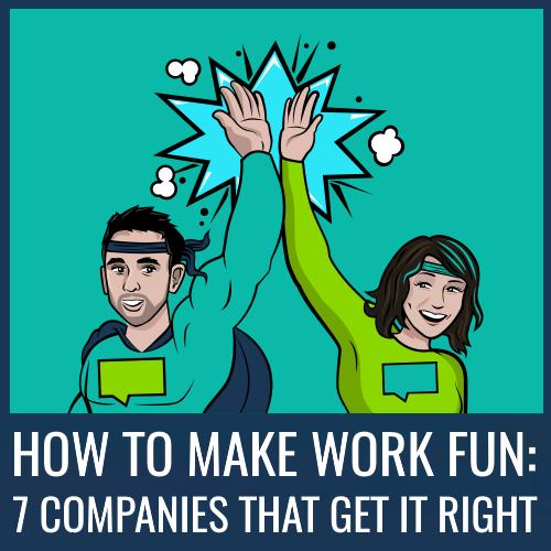 How to make work more fun