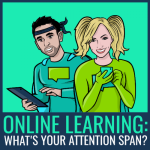 online learning - what's your attention span