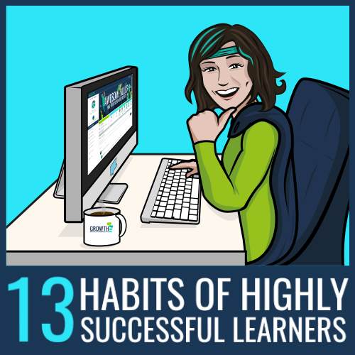 13 habits of highly successful learners