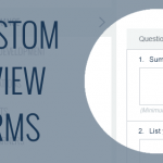 Custom Review Forms