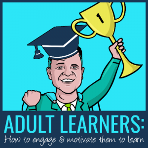 adult learners - how to engage and motivate them to learn feat img