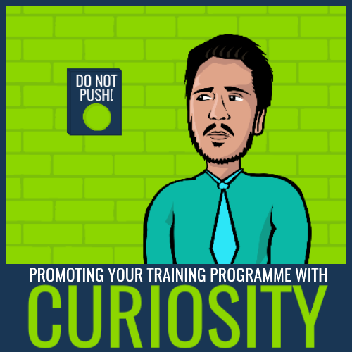 promoting training programme with curiosity