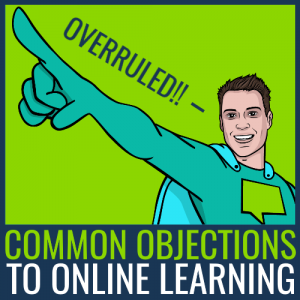 common objections to online learning
