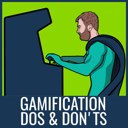 gamification-dos-donts