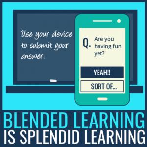 blended learning is splendid learning