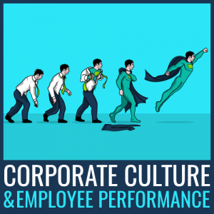 Corporate Culture And Performance What S The Link