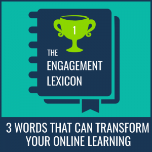 3 words that can transform your online learning