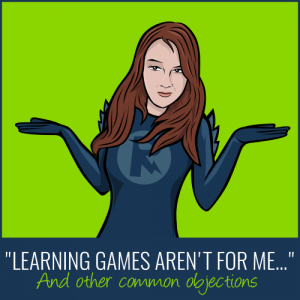 learning games aren't for me and other common objections