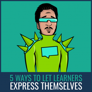 let learners express themselves