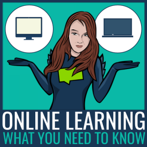 online learning what you need to know