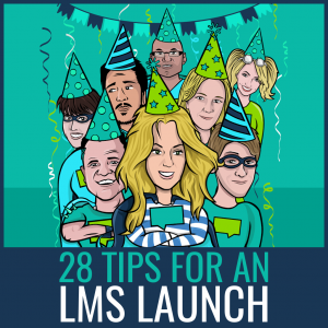 LMS Launch Tips