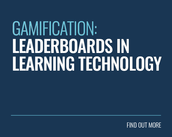 Gamification: Leaderboards In Learning Technology