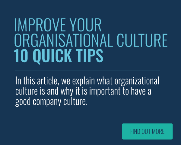 Improve Your Organizational Culture: 10 Tips for a Better