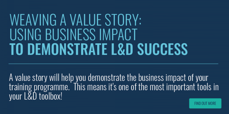 Weaving a Value Story Using Business Impact To Demonstrate LandD Success
