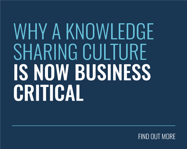 Why a knowledge sharing culture is business critical