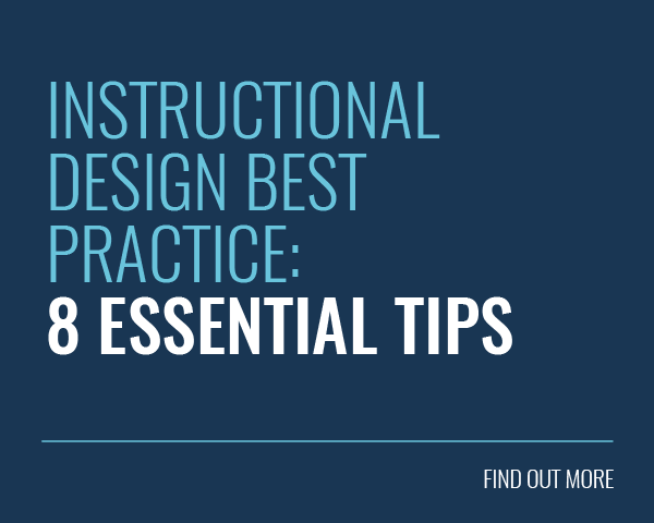 Instructional Design Best Practices: 8 Essential Tips Blog Post - Find Out More
