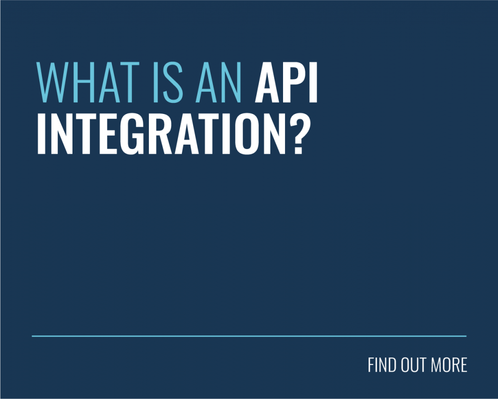 WHAT IS AN API INTEGRATION?