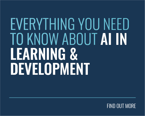 Everything You Need To Know About AI In Learning & Development